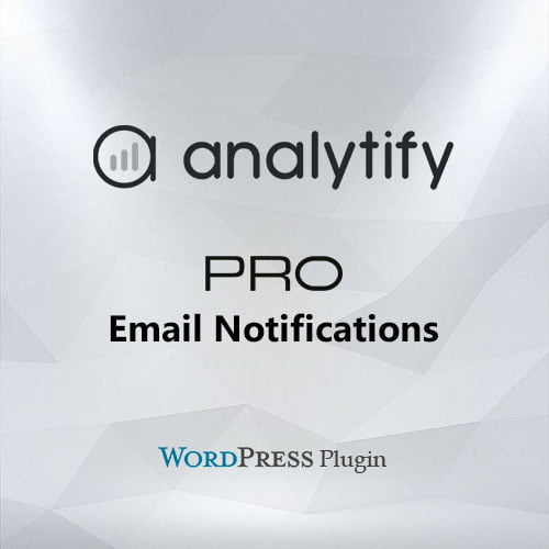Analytify Pro Email Notifications Add on