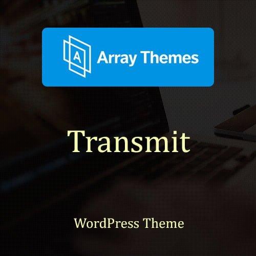 Array Themes Transmit WordPress Theme