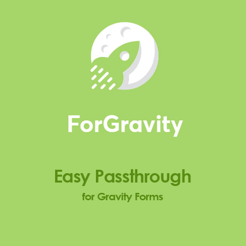 ForGravity Easy Passthrough for Gravity Forms