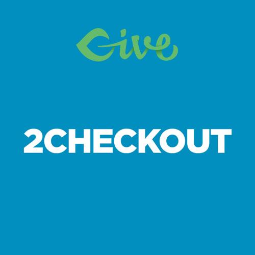 Give 2Checkout Gateway