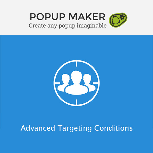 Popup Maker Advanced Targeting Conditions
