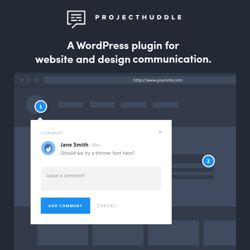 ProjectHuddle A WordPress plugin for website and design communication