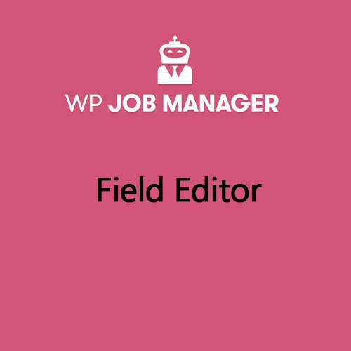 WP Job Manager Field Editor