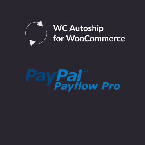 WooCommerce Autoship Payflow Payments