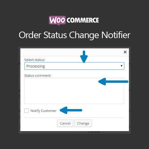 WooCommerce Order Status Change Notifier